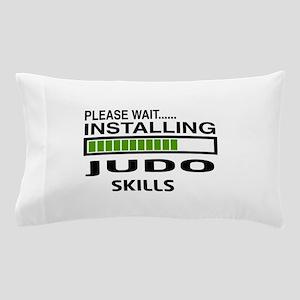 Please wait, Installing Judo Skills Pillow Case