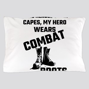 Some Heroes Wear Capes, My Hero Wears Pillow Case