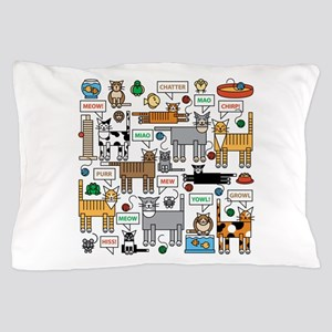 What Cats Say Pillow Case
