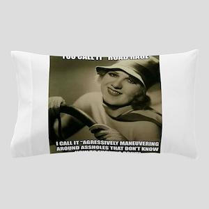 Aggressive Maneuver Pillow Case