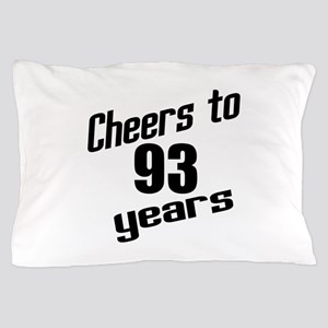 Cheers To 93 Years Birthday Pillow Case