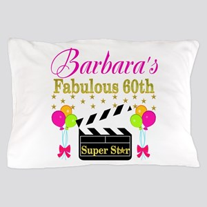 STYLISH 60TH Pillow Case