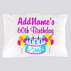 AWESOME 60TH Pillow Case