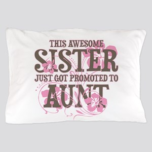 Promoted Aunt Pillow Case
