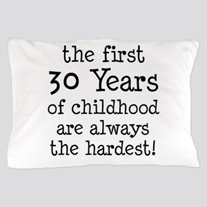 30 Years Childhood Pillow Case