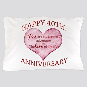40th. Anniversary Pillow Case