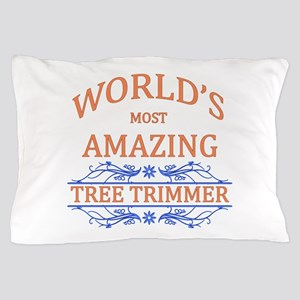 Tree Trimmer Pillow Case