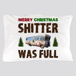 Merry Christmas, Shitter was Full Pillow Case
