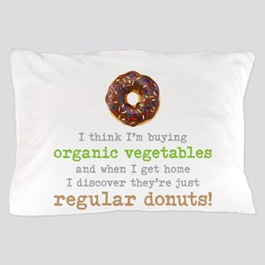 Organic Donuts - Pillow Case
