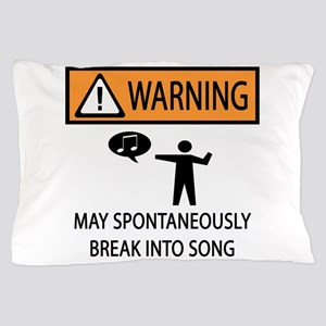 Spontaneous Singer 2 Pillow Case