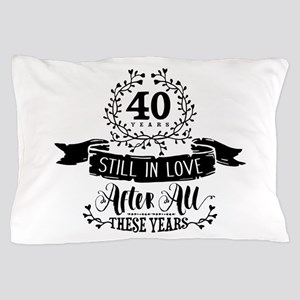 40th Anniversary Pillow Case