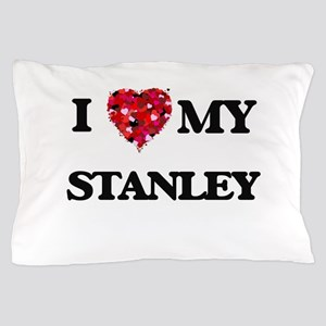 I love my Stanley Pillow Case