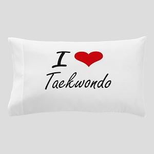 I Love Taekwondo artistic Design Pillow Case