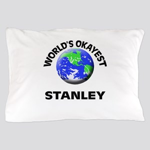 World's Okayest Stanley Pillow Case