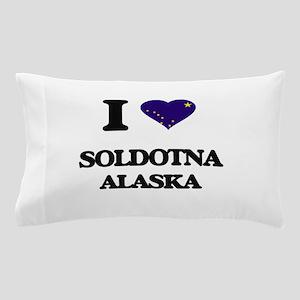 I love Soldotna Alaska Pillow Case