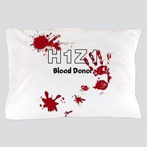 H1Z1 Blood Donor. Pillow Case