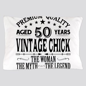 VINTAGE CHICK AGED 50 YEARS Pillow Case