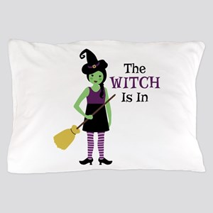 The Witch Is In Pillow Case
