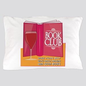 Wine Pairs Best Pillow Case