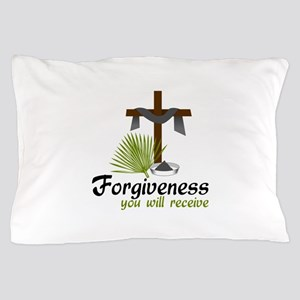 Forgiveness You Will Receive Pillow Case