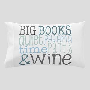 Big Books, Pajamas,Quiet, Wine Blue Pillow Case