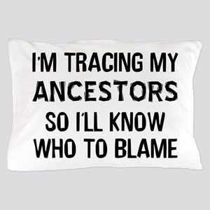 Funny Genealogy Pillow Case