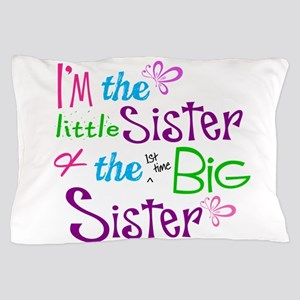 Im a littl and big sister Pillow Case