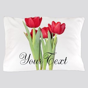 Personalizable Tulips Pillow Case