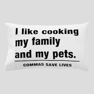 Commas save lives Pillow Case