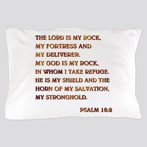 PSALM 18:2 Pillow Case
