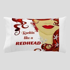Rockin' like a REDHEAD Pillow Case