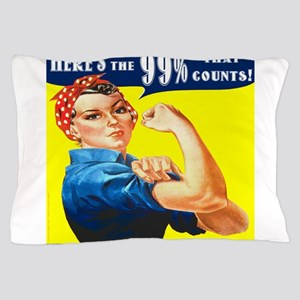 Heres the 99 Percent That Counts Pillow Case