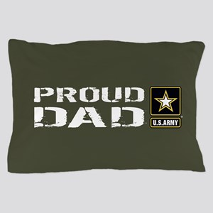 U.S. Army: Proud Dad (Military Green) Pillow Case