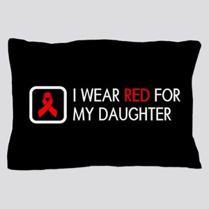 Red Ribbon: Red for my Daughter Pillow Case