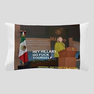 GFY Hillary Clinton Pillow Case