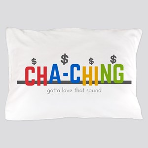Cha-Ching Sound Pillow Case