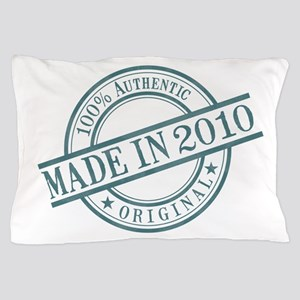 Made in 2010 Pillow Case