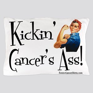 Kickin Cancers Ass! Pillow Case