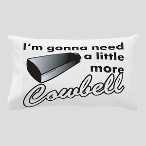 cowbell2 Pillow Case