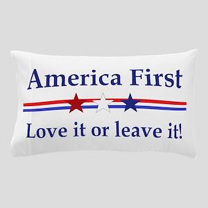 Love it or leave it Pillow Case