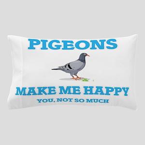 Pigeons Make Me Happy Pillow Case