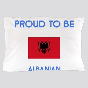 Proud to be Albanian Pillow Case