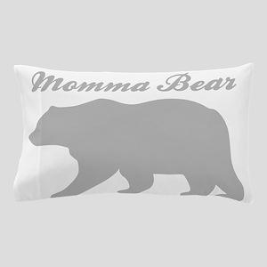 Momma Bear Pillow Case