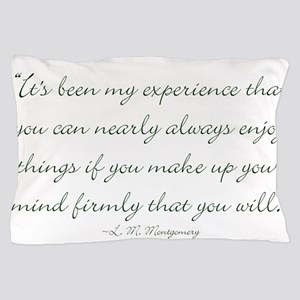 Make up your mind that you will Pillow Case