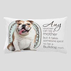 Bulldog Mom Pillow Case