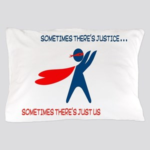 CASA Hero Justice Pillow Case
