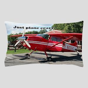 Just plane crazy: skiplane, Alaska Pillow Case