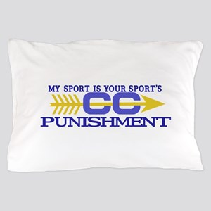 My Sport/Punishment Pillow Case