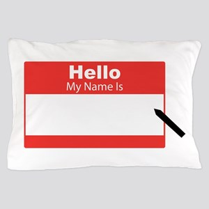 My Name Is Pillow Case