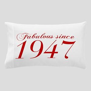 Fabulous since 1947-Cho Bod red2 300 Pillow Case